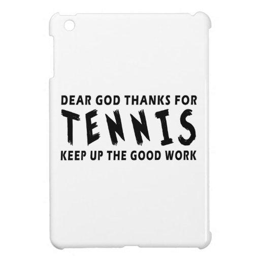 Estimadas gracias de dios por tenis iPad mini coberturas
