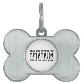 Estimadas gracias de dios por Triathlon Placa De Nombre De Mascota
