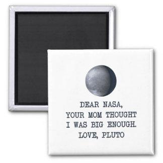 Estimado amor Plutón de la NASA Imán Cuadrado
