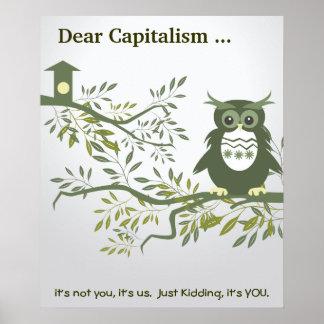 Estimado Capitalism que… no es usted, él es nosotr Póster