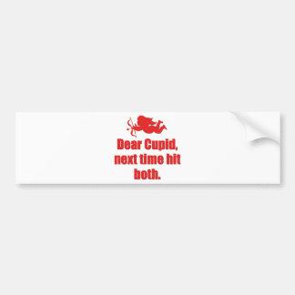 Estimado Cupid, la vez próxima golpeó ambos Pegatina Para Auto