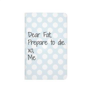 Estimado diario divertido gordo de la aptitud cuadernos