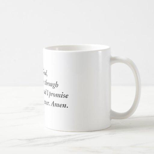 Estimado dios, me consigue por favor con esta rece taza