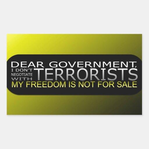 Estimado gobierno: No negocio con los terroristas Rectangular Pegatina