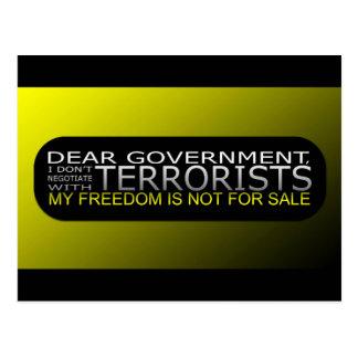 Estimado gobierno: No negocio con los terroristas Postal
