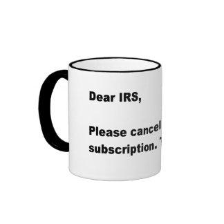 Estimado IRS… Taza