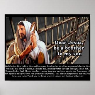 """""""Estimado Jesús sea un hermano a mi hijo…. Poster"""