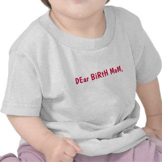 estimado niño pequeño de la mamá del nacimiento camiseta