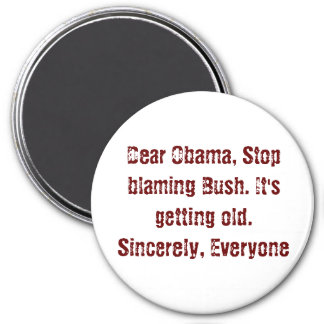Estimado Obama, parada culpando Bush. Está consigu Imán Redondo 7 Cm