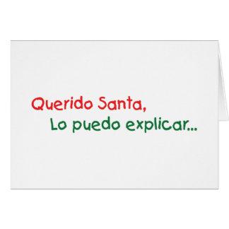 Estimado Papá Noel, puedo del lo explicar Tarjeta De Felicitación