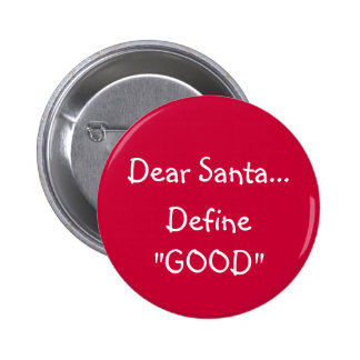 Estimado Santa… - botón Pin Redondo De 2 Pulgadas
