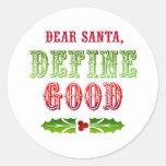 Estimado Santa define bueno Pegatinas