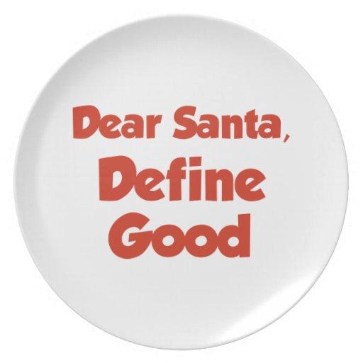 Estimado Santa, define bueno Plato De Cena