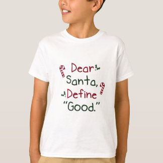 Estimado Santa define bueno Playera