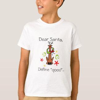 "Estimado Santa, define ""bueno""… Playera"