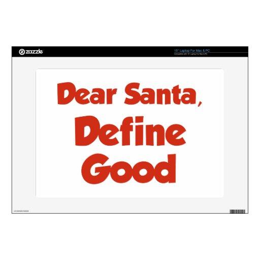Estimado Santa, define bueno Portátil Skin