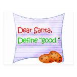 """Estimado Santa, define """"bueno """" Postal"""