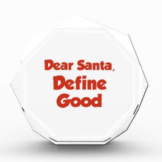 Estimado Santa, define bueno