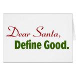 Estimado Santa, define bueno Tarjeta