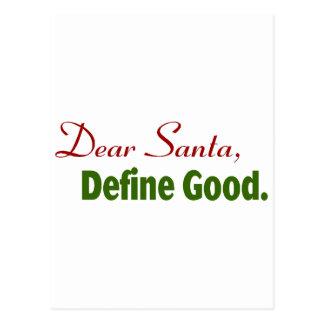 Estimado Santa, define bueno Tarjeta Postal