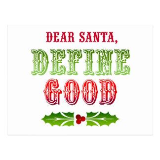 Estimado Santa define bueno Tarjetas Postales
