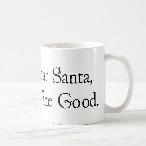 Estimado Santa, define bueno Taza