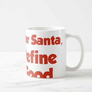 Estimado Santa, define bueno Taza Básica Blanca