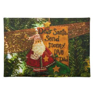 Estimado Santa envía el dinero Mantel Individual