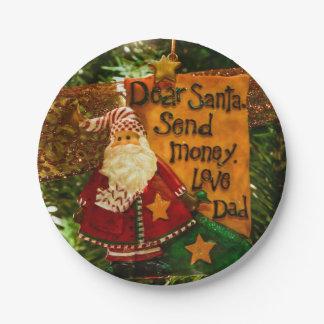 Estimado Santa envía el dinero Platos De Papel