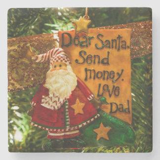 Estimado Santa envía el dinero Posavasos De Piedra