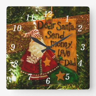 Estimado Santa envía el dinero Reloj Cuadrado