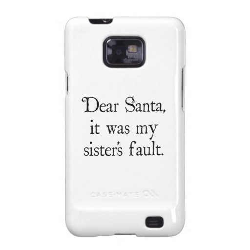 Estimado Santa, era la falta de mi hermana Samsung Galaxy SII Funda