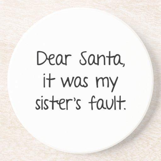 Estimado Santa, era la falta de mi hermana Posavasos Para Bebidas