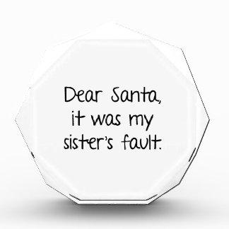 Estimado Santa, era la falta de mi hermana