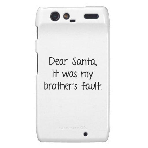 Estimado Santa, era la mi falta de Brother Motorola Droid RAZR Fundas
