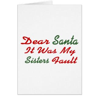 Estimado Santa era mi falta de las hermanas Tarjeta De Felicitación
