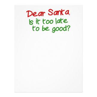 Estimado Santa es él demasiado atrasado ser bueno Plantilla De Membrete