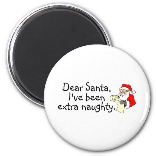 Estimado Santa Ive sido extraordinariamente travie Imán Para Frigorifico