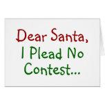 Estimado Santa, no abogo por ninguna competencia Felicitación