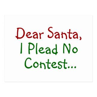 Estimado Santa, no abogo por ninguna competencia Tarjeta Postal