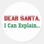 Estimado Santa, puedo explicar… Pegatina Redonda