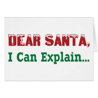 Estimado Santa, puedo explicar… Tarjeta De Felicitación