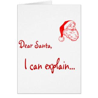 Estimado Santa… ¡Puedo explicar! Tarjeta De Felicitación