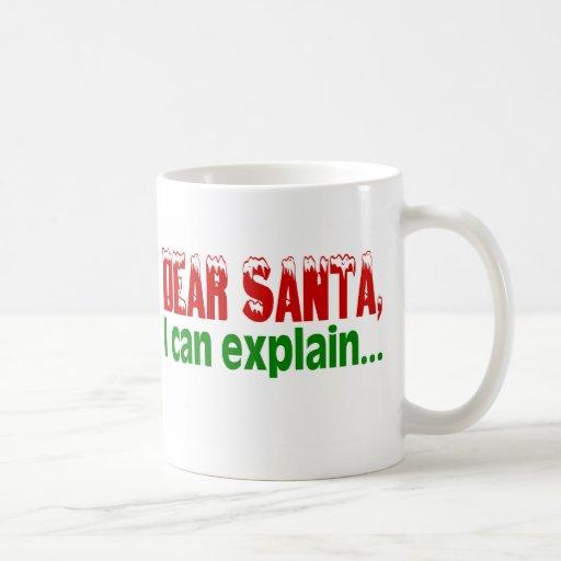 Estimado Santa, puedo explicar Taza Clásica