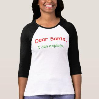 Estimado Santa que puedo explicar Playeras