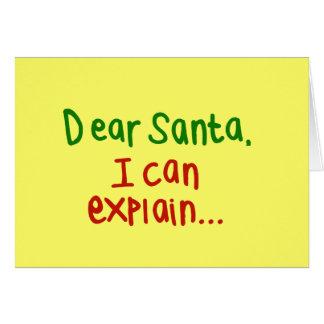 Estimado Santa que puedo explicar Tarjeta De Felicitación
