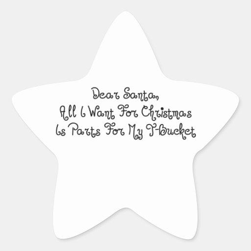 Estimado Santa todo lo que quiero para el navidad Pegatina En Forma De Estrella