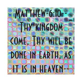 Estímulo del verso de la biblia de Matthew 610 Impresión En Lona Estirada