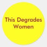 Esto degrada a mujeres etiquetas redondas
