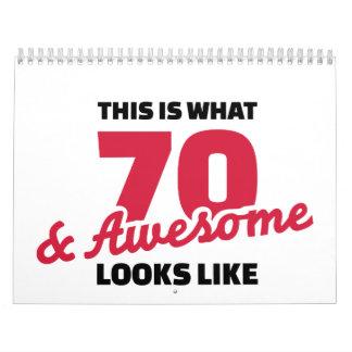 Esto es de lo que tienen gusto 70 años y las calendario